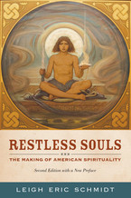 Cover image for Restless souls: the making of American spirituality