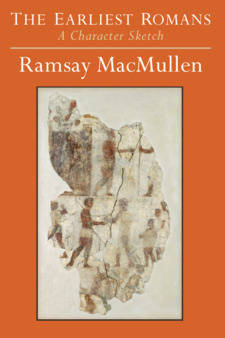Cover image for The Earliest Romans: A Character Sketch
