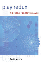 Cover image for Play Redux: The Form of Computer Games