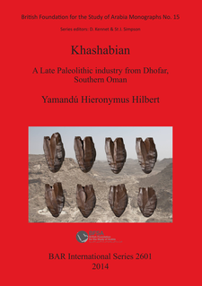 Cover image for Khashabian: A Late Paleolithic Industry from Dhofar, southern Oman