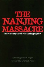 Cover image for The Nanjing Massacre in history and historiography