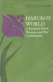 Cover image for Haruko's world: a Japanese farm woman and her community