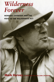 Cover image for Wilderness Forever: Howard Zahniser and the Path to the Wilderness Act