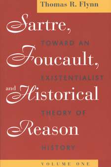 Cover image for Sartre, Foucault, and historical reason, Vol. 1