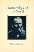 Cover image for Dostoevsky and the novel