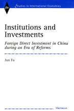 Cover image for Institutions and Investments: Foreign Direct Investment in China during an Era of Reforms