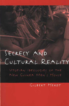 Cover image for Secrecy and Cultural Reality: Utopian Ideologies of the New Guinea Men's House
