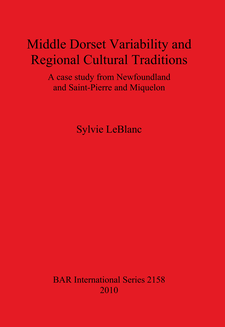 Cover image for Middle Dorset Variability and Regional Cultural Traditions: A Case Study from Newfoundland and Saint-Pierre and Miquelon