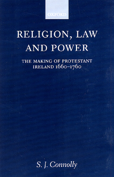 Cover image for Religion, law, and power: the making of Protestant Ireland, 1660-1760
