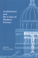 Cover image for Architecture and the crisis of modern science