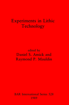 Cover image for Experiments in Lithic Technology