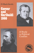Cover image for Cavour and Garibaldi, 1860: a study in political conflict
