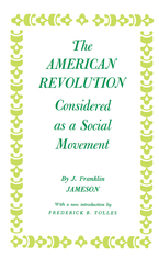 Cover image for The American Revolution considered as a social movement