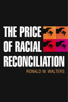 Cover image for The Price of Racial Reconciliation
