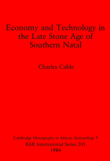 Cover image for Economy and Technology in the Late Stone Age of Southern Natal