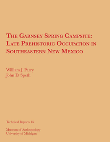 Cover image for The Garnsey Spring Campsite: Late Prehistoric Occupation in Southeastern New Mexico