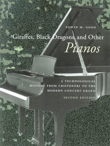 Cover image for Giraffes, black dragons, and other pianos: a technological history from Cristofori to the modern concert grand