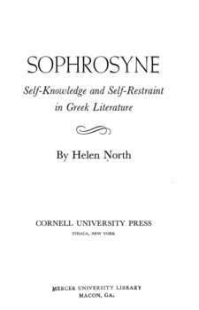 Cover image for Sophrosyne: self-knowledge and self-restraint in Greek literature