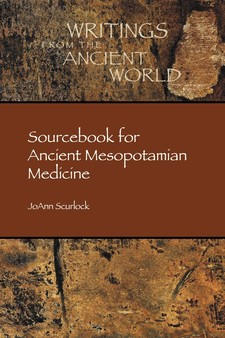 Cover image for Sourcebook for ancient Mesopotamian medicine