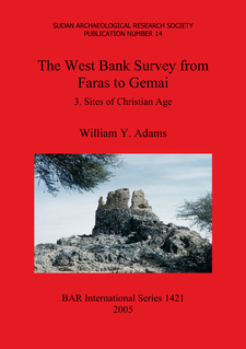 Cover image for The West Bank Survey from Faras to Gemai: 3. Sites of Christian Age