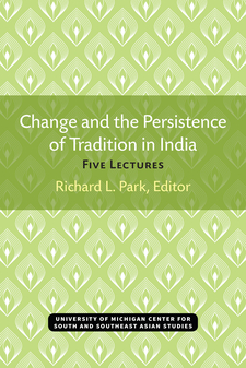Cover image for Change and the Persistence of Tradition in India: Five Lectures