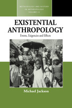 Cover image for Existential anthropology: events, exigencies and effects