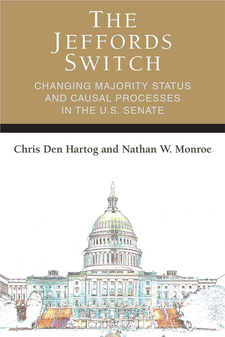 Cover image for The Jeffords Switch: Changing Majority Status and Causal Processes in the U.S. Senate