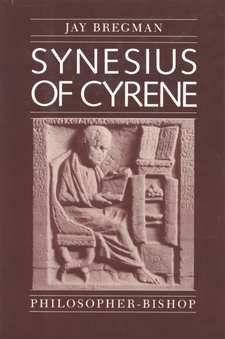 Cover image for Synesius of Cyrene, philosopher-bishop