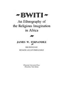 Cover image for Bwiti: an ethnography of the religious imagination in Africa