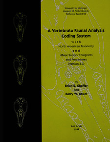 Cover image for A Vertebrate Faunal Analysis Coding System, with North American Taxonomy and dBase Support Programs and Procedures (Version 3.3)