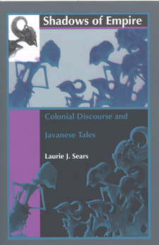 Cover image for Shadows of empire: colonial discourse and Javanese tales