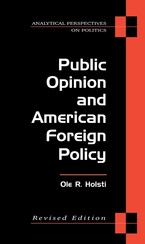 Cover image for Public Opinion and American Foreign Policy, Revised Edition
