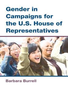Cover image for Gender in Campaigns for the U.S. House of Representatives