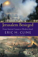 Cover image for Jerusalem Besieged: From Ancient Canaan to Modern Israel