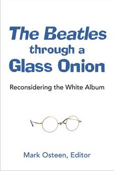 Cover for The Beatles through a Glass Onion: Reconsidering the White Album