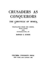 Cover image for Crusaders as conquerors: the Chronicle of Morea
