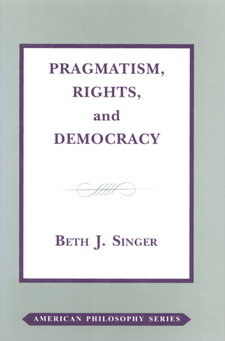 Cover image for Pragmatism, rights, and democracy