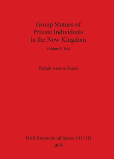 Cover image for Group Statues of Private Individuals in the New Kingdom