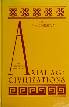 Cover image for The Origins and diversity of axial age civilizations