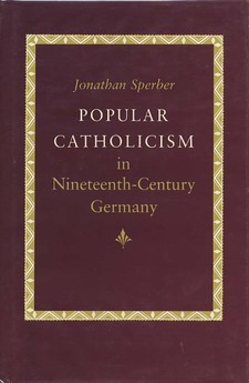 Cover for Popular Catholicism in nineteenth-century Germany