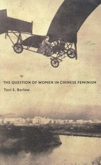 Cover image for The question of women in Chinese feminism