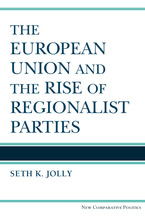 Cover image for The European Union and the Rise of Regionalist Parties