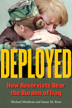 Cover image for Deployed: How Reservists Bear the Burden of Iraq