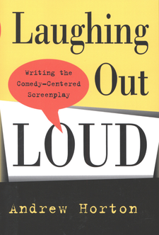 Cover image for Laughing out loud: writing the comedy-centered screenplay