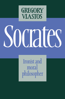 Cover image for Socrates: ironist and moral philosopher