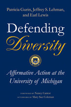 Cover image for Defending Diversity: Affirmative Action at the University of Michigan