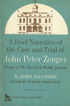Cover image for A brief narrative of the case and trial of John Peter Zenger: printer of the New York weekly journal