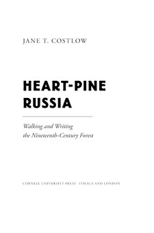 Cover image for Heart-pine Russia: walking and writing the nineteenth-century forest