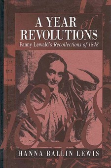 Cover image for A year of revolutions: Fanny Lewald's recollections of 1848