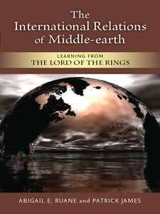 Cover image for The International Relations of Middle-earth: Learning from The Lord of the Rings